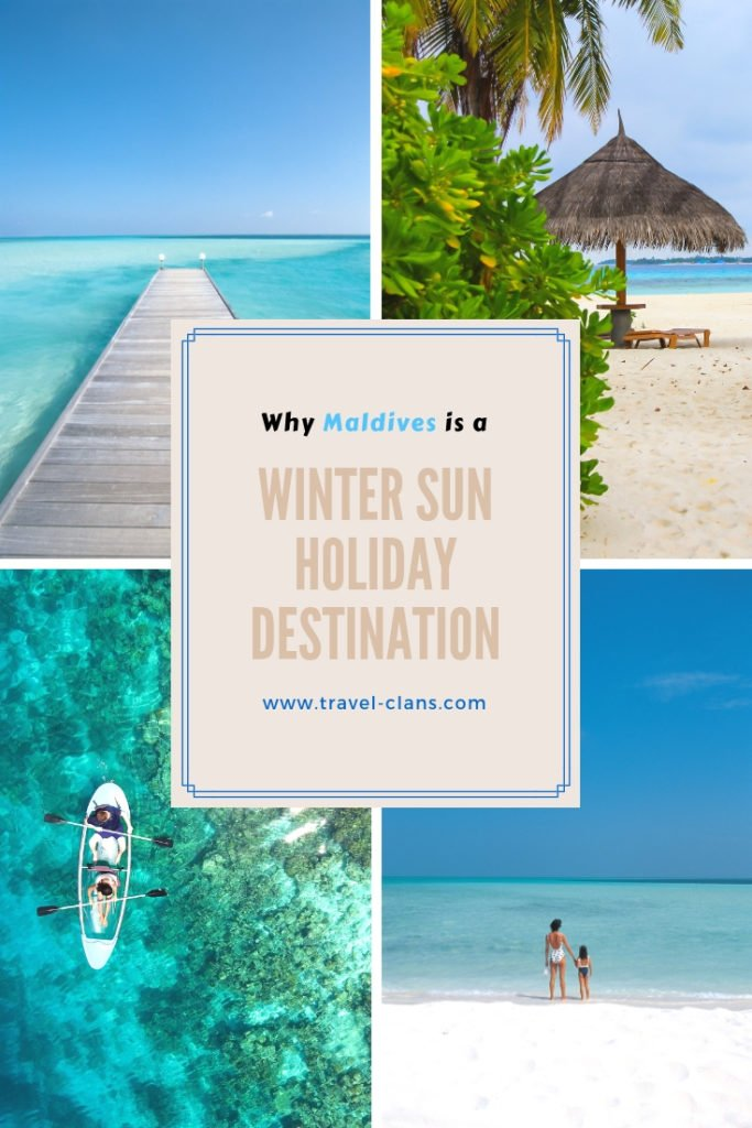 Why Maldives is a Winter Sun Holiday Destination Pin