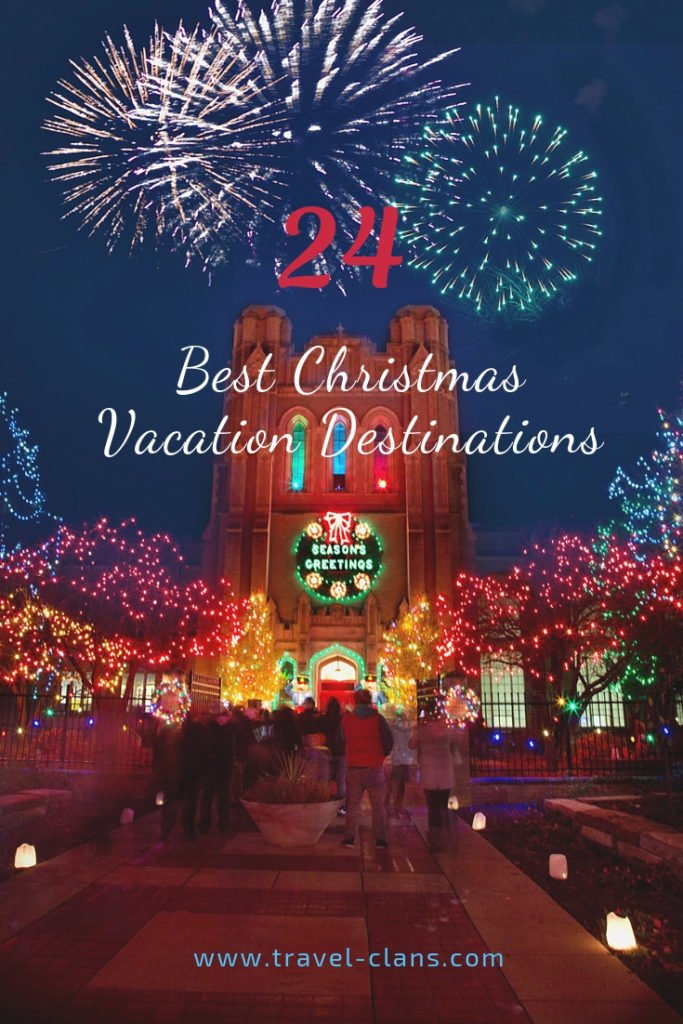 Part 2 and Middle 8 of the 24 Best Christmas Vacation Destinations for families Pin