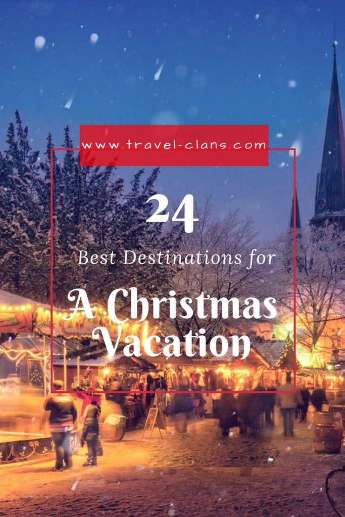 Part 3 and Top 8 of the 24 Best Christmas Vacation Destinations for families Pin