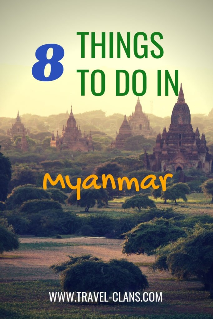 8 things to do in Myanmar Pin