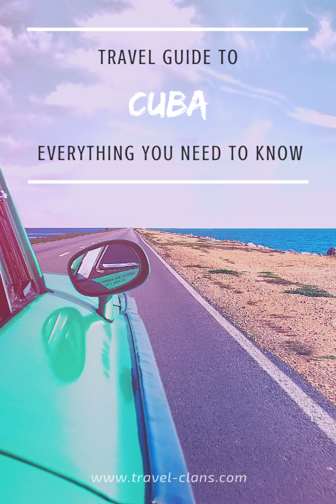 Travel Guide to Cuba - Everything You Need to Know