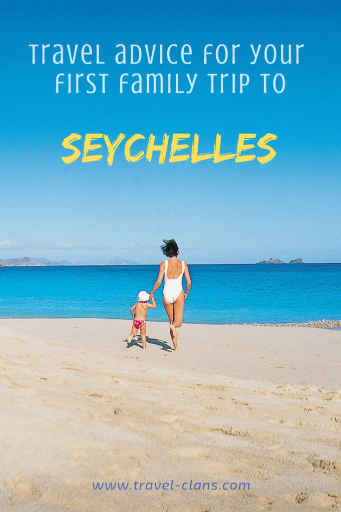 Travel Advice for your first family trip to Seychelles