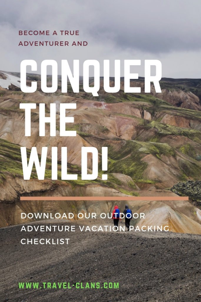 The Essential Outdoor Adventure Vacation Packing Checklist #travelclans  #checklist #outdoors #vacation
