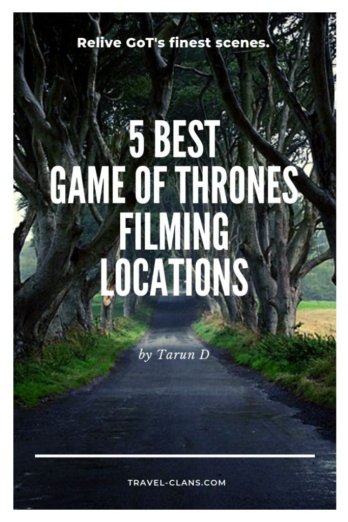 Re-live GoT's Finest Scenes - 5 Best Game of Thrones Filming Locations #travelclans #gameofthrones #got #winterfell