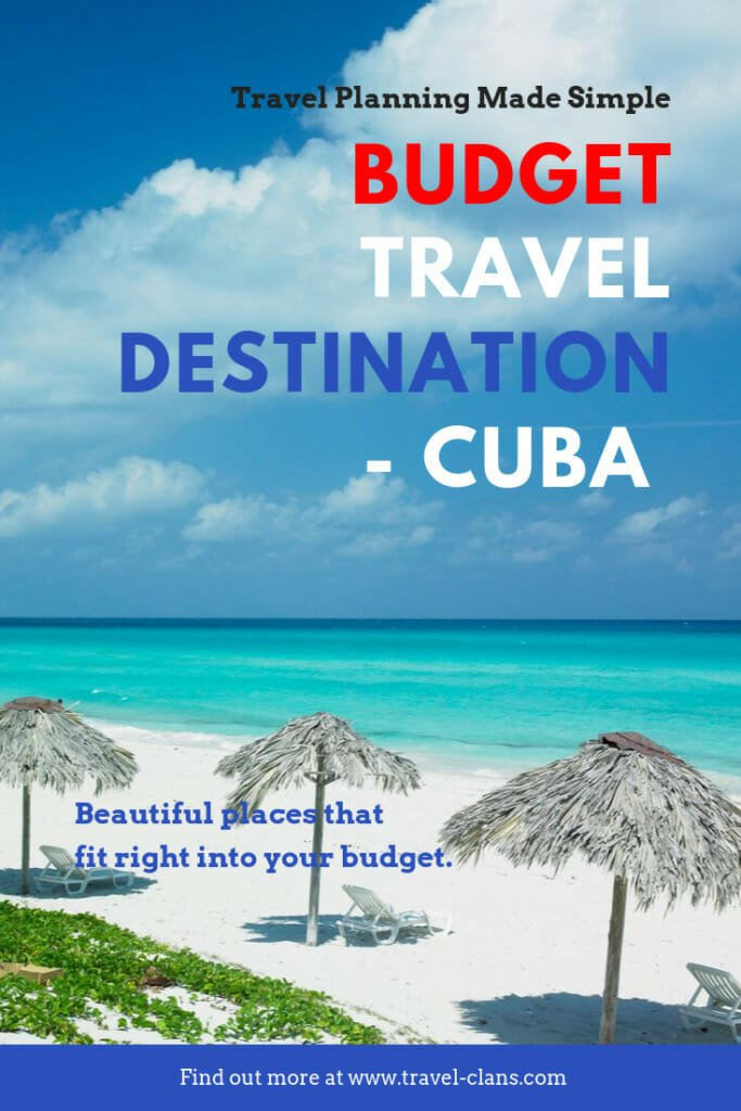 Beautiful places that fit right into your budget - Cuba, the perfect budget travel destination. #travelclans #Cuba #BudgetTravel #BudgetTravelDestination #Havana