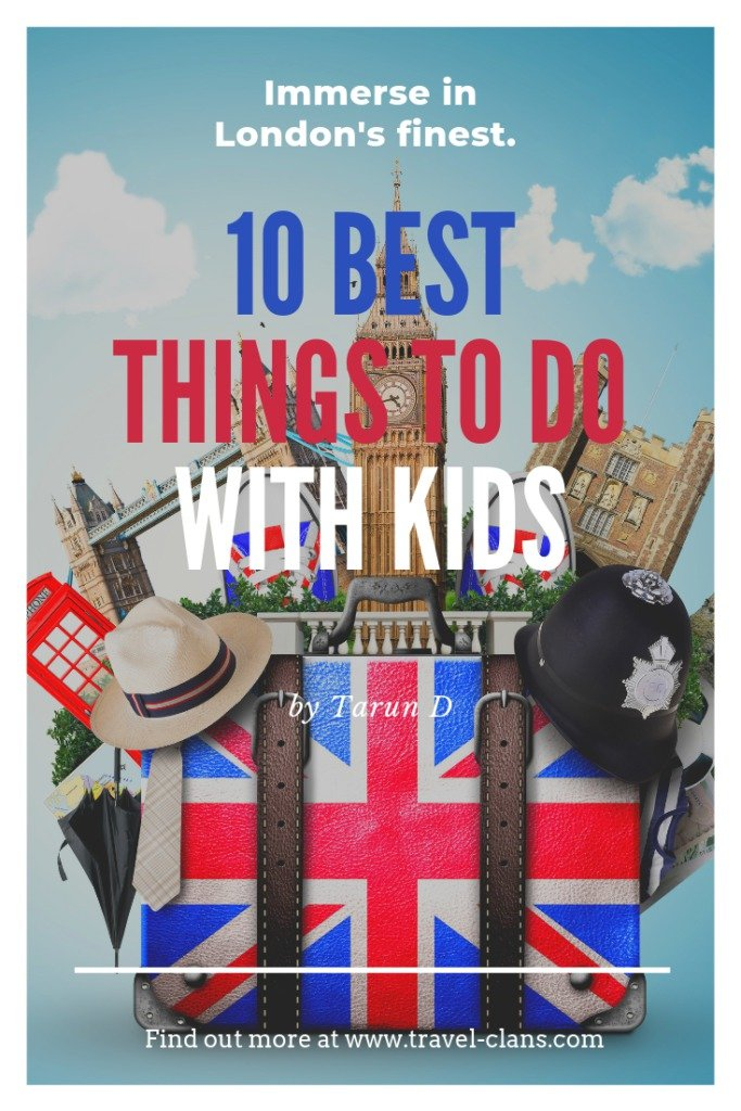 10 Best Things to do in London with Kids in 7 Days. #travelclans #thingstodo #London