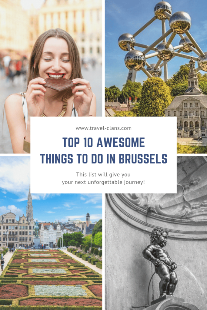 Top 10 Awesome Things to do in Brussels with Kids #travelclans #Brussels #ThingstoDo