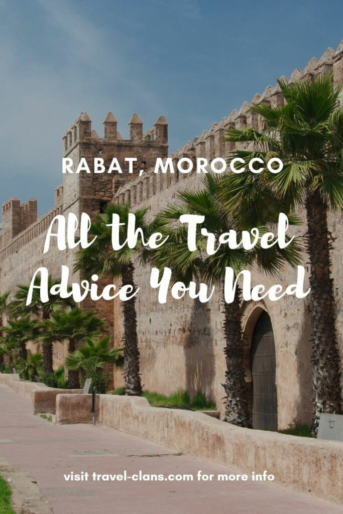 All the Travel Advice you need for Rabat, Morocco! #travelclans #Rabat #Morocco #TravelAdvice