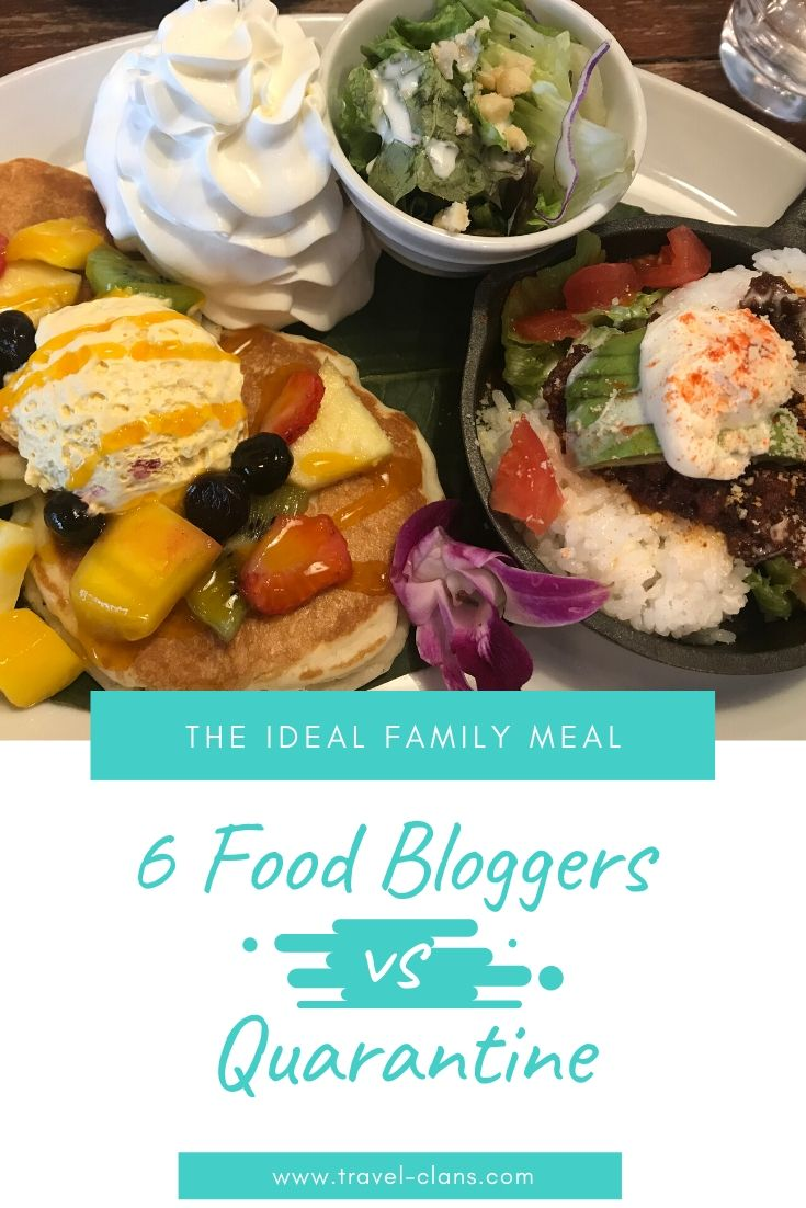 Find out what the first meal a food blogger and their family will have once the COVID-19 quarantine is lifted! You will be surprised by their answers!! #travelclans #foodbloggers #bloggers #familymeal #lockdown #quarantine #staysafe