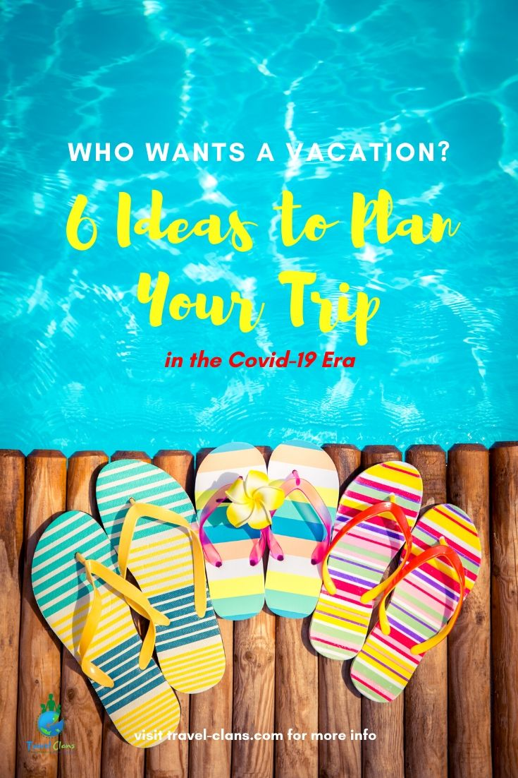 6 ways you can vacation post the lockdown #travelclans #coronavirus #covid19 #vacation #holidays #tripplanner