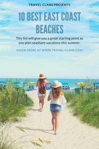 The 10 Best East Coast Beaches For Family Vacations #travelclans #EastCoast #Beaches
