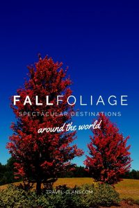 10 Spectacular Fall Foliage Destinations #travelclans #autumn #fall