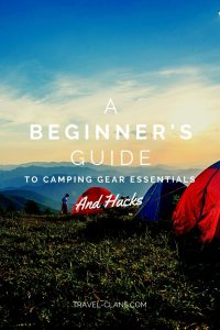 10 Camping Gear Essentials Every Beginner Needs #travelclans #camping #camphacks