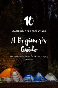 A Beginner's Guide to Camping Gear Essentials & Hacks #travelclans #camping #camphacks