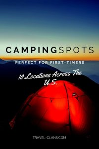 10 Best Places to Camp for Beginners in the U.S.