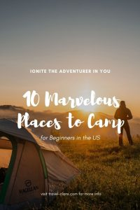 10 Incredible Camping Spots for First Timers