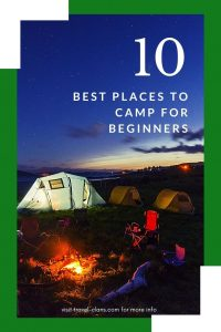 10 Incredible Camping Spots for Beginners in the U.S.