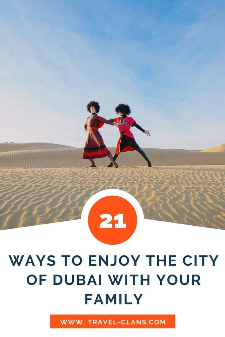 The City of Dubai: 21 Brilliant Things To Do With Your Kids
