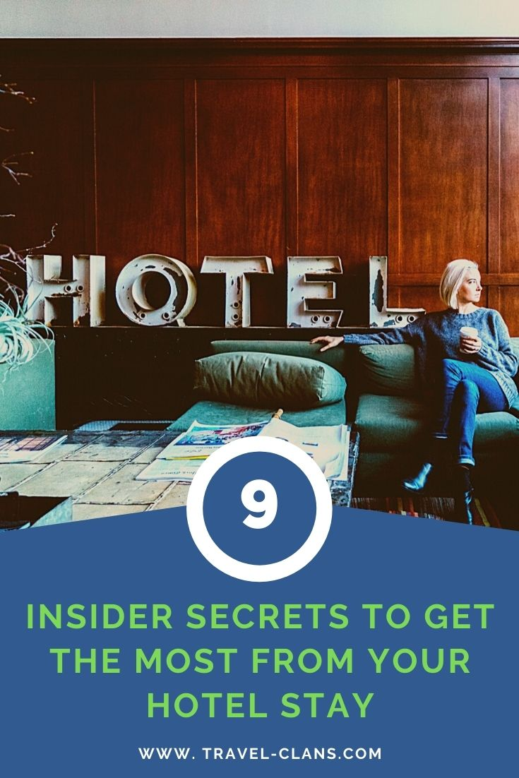 9 Secrets to Booking your next hotel stay