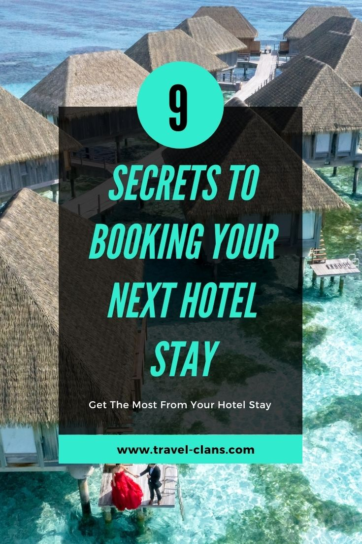 9 Insider Tips to Booking Your Hotel Stay