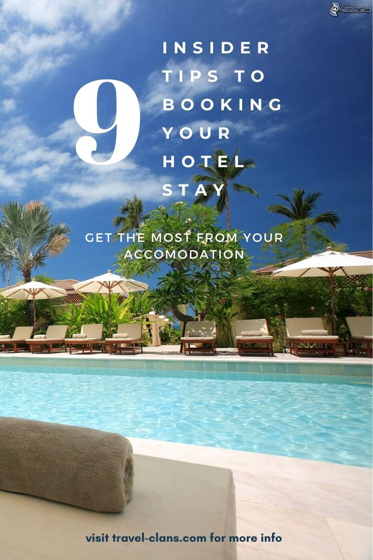 Get The Most From Your Hotel Stay With These 9 Effective Insider Secrets